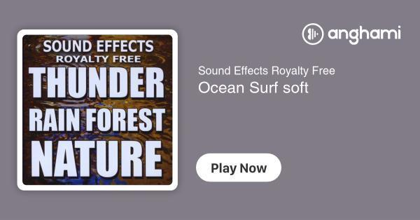 Sound Effects Royalty Free - Ocean Surf soft   Play for free