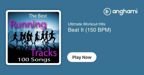 Ultimate Workout Hits - Beat It (150 BPM) | Play for free on