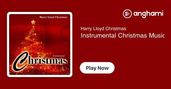 Instrumental Christmas Music.Harry Lloyd Christmas Instrumental Christmas Music Play