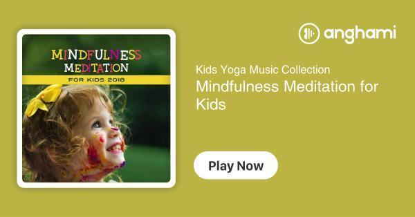 Kids Yoga Music Collection - Mindfulness Meditation for Kids | Play