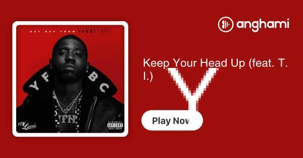 YFN Lucci - Keep Your Head Up (feat  T I ) | Play for free