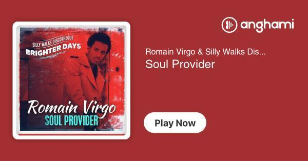 Romain Virgo & Silly Walks Discotheque - Soul Provider