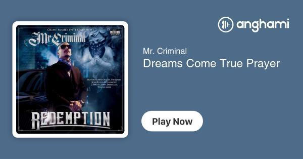 Mr  Criminal - Dreams Come True Prayer   Play for free on