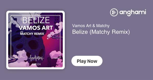 Weihnachtslieder Remix.Vamos Art Matchy Belize Matchy Remix Play For Free On Anghami