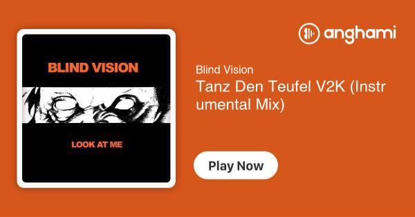 Blind Vision - Tanz Den Teufel V2K (Instrumental Mix) | Play for