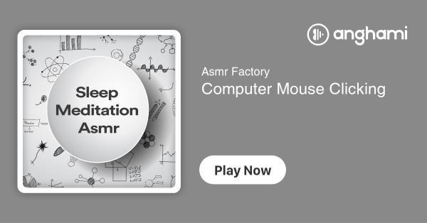 Asmr Factory - Computer Mouse Clicking | Play for free on
