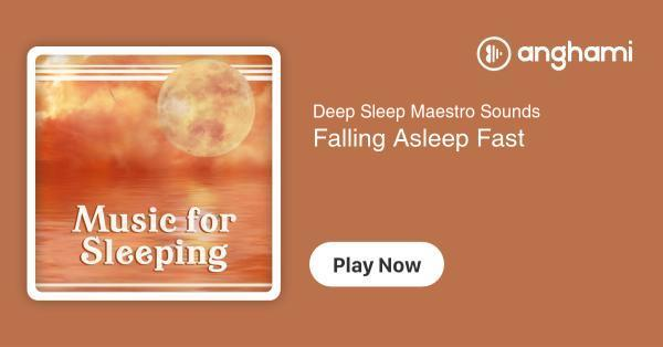 Deep Sleep Maestro Sounds - Falling Asleep Fast | Play for free on