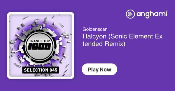Weihnachtslieder Remix.Goldenscan Halcyon Sonic Element Extended Remix Play For Free