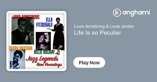 Louis Armstrong Weihnachtslieder.Louis Armstrong Louis Jordan Life Is So Peculiar Play For Free