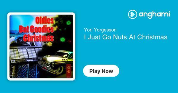 I Just Go Nuts At Christmas.Yori Yorgesson I Just Go Nuts At Christmas Play For Free