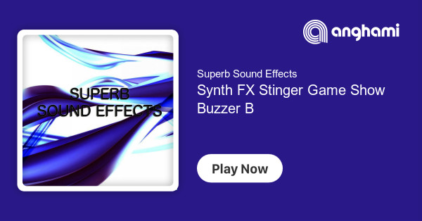 Superb Sound Effects - Synth FX Stinger Game Show Buzzer Buzzing