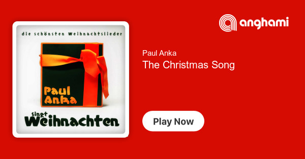 Barbra Streisand Weihnachtslieder.Paul Anka The Christmas Song Play For Free On Anghami