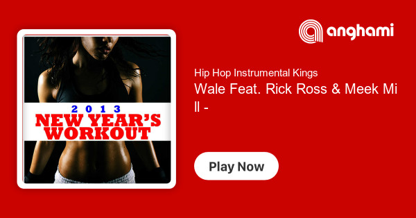 Hip Hop Instrumental Kings Wale Feat Rick Ross Meek Mill