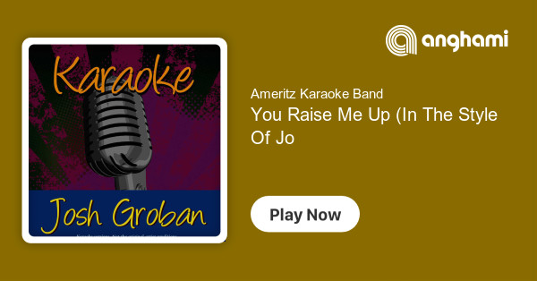 Ameritz Karaoke Band - You Raise Me Up (In The Style Of Josh Groban
