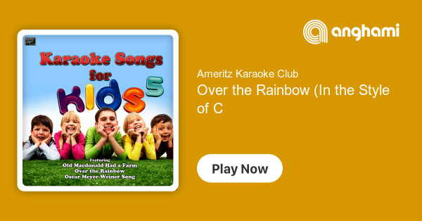 Ameritz Karaoke Club - Over the Rainbow (In the Style of Children's