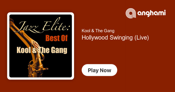 Kool The Gang Hollywood Swinging Live Play For Free