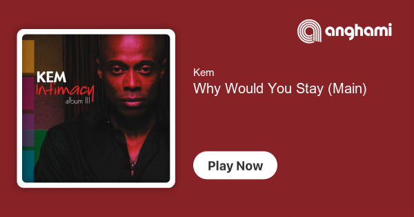 kem owens why would you stay download