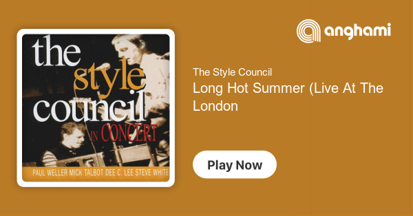 The Style Council - Long Hot Summer (Live At The London