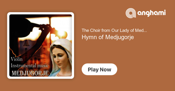 The Choir from Our Lady of Medjugorje - Hymn of Medjugorje | Play