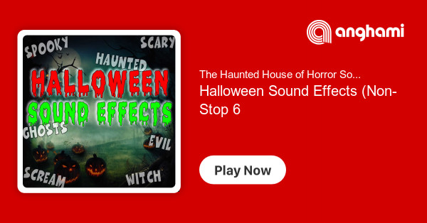 The Haunted House of Horror Sound Effects - Halloween Sound