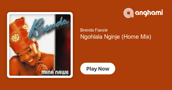 Brenda Fassie - Ngohlala Nginje (Home Mix) | Play for free