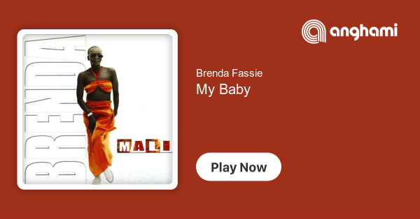 Brenda Fassie - My Baby | Play on Anghami