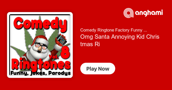 Comedy Ringtone Factory Funny Ring Tones, Phone Humor - Omg