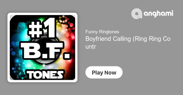 Funny Ringtones - Boyfriend Calling (Ring Ring Country