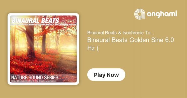 Binaural Beats & Isochronic Tones - Binaural Beats Golden