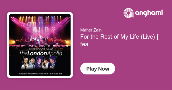 Maher Zain - For the Rest of My Life (Live) [feat  Mesut