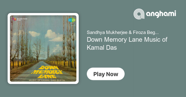 Sandhya Mukherjee & Firoza Begum - Down Memory Lane Music of