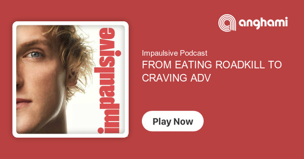 Impaulsive Podcast - FROM EATING ROADKILL TO CRAVING