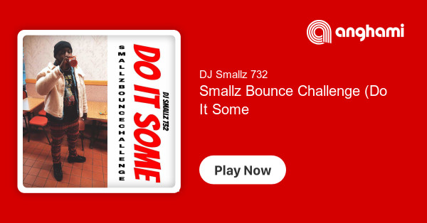 DJ Smallz 732 - Smallz Bounce Challenge (Do It Some) | Play for free