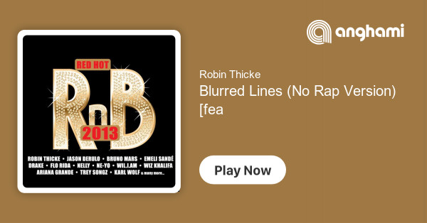 Robin Thicke - Blurred Lines (No Rap Version) [feat  Pharrell
