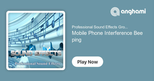 Professional Sound Effects Group - Mobile Phone Interference