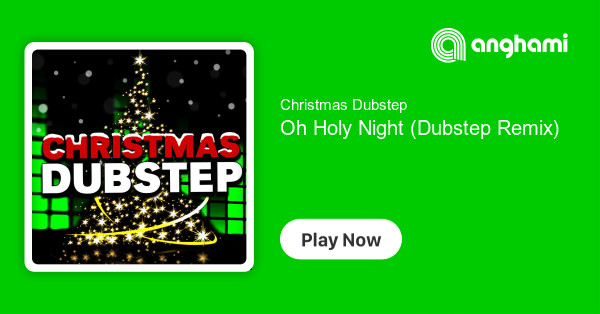 Christmas Dubstep.Christmas Dubstep Oh Holy Night Dubstep Remix Play For